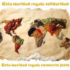 Esta Navidad regala comercio justo, regala solidaridad