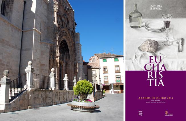 Iglesia de Santa María La Real y cartel de la exposición Eucharistía. Aranda de Duero