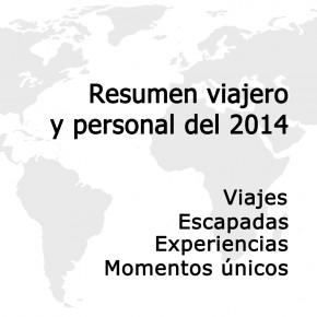 Resumen viajero y personal del 2014